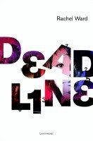 Recensie van EsmeeD over Rachel Ward – Deadline (Deadline 1) (3e recensie) | http://www.ikvindlezenleuk.nl/2016/03/rachel-ward-deadline-3erecensie/
