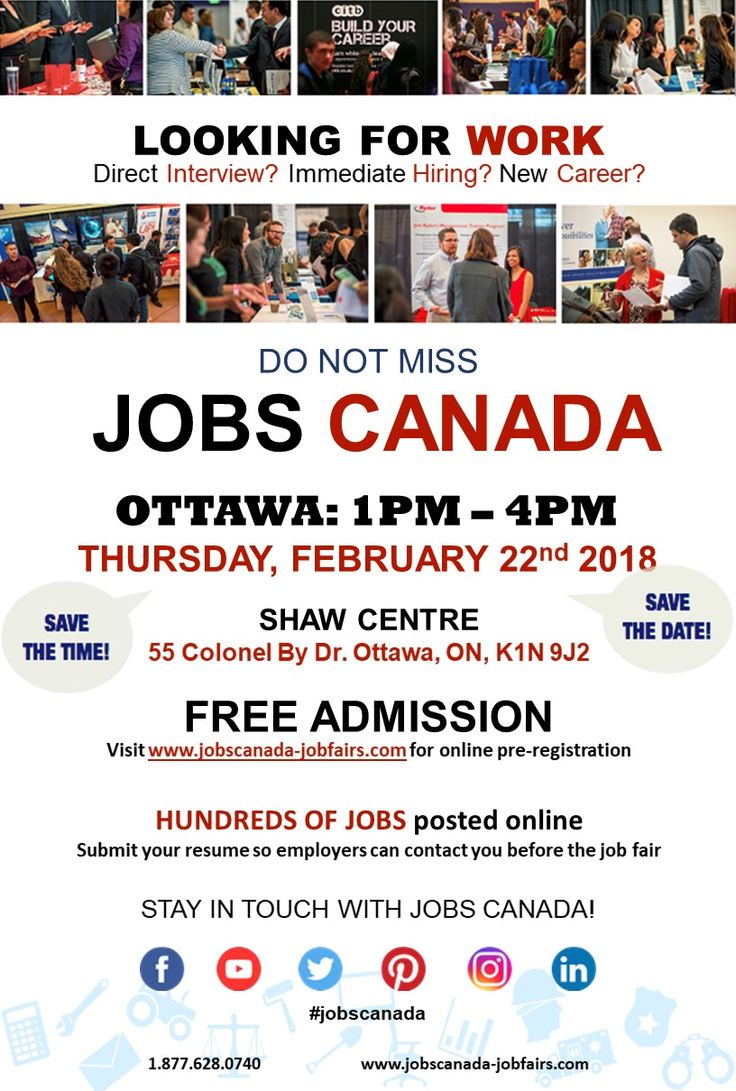 Looking for a job? Immediate hiring? Direct interview?   JOBS CANADA FAIR - OTTAWA  February 22nd. From 1pm-4pm. Free Admission.    Meet face to face with recruiters, HR Managers and Hiring Companies from Ottawa. Register online today to attend and submit your resume so employers can contact you before the Job Fair. Bring several copies of your resume to give them directly to hiring managers at the job fair.