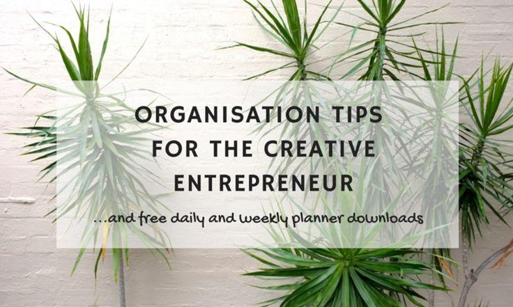 Organisation tips for creative entrepreneurs