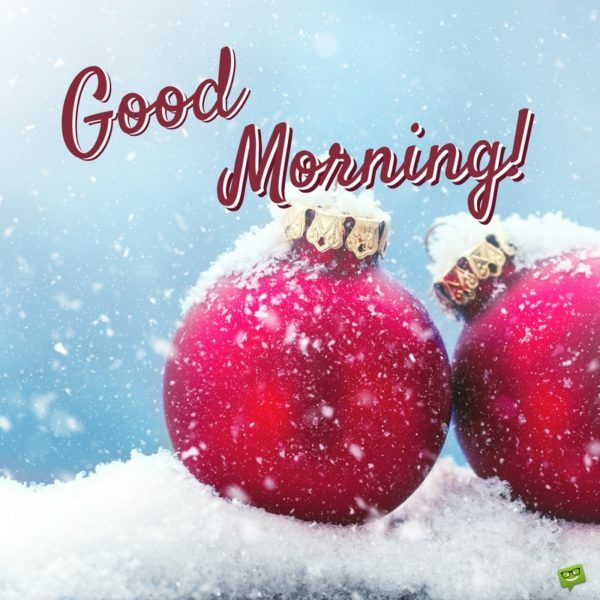 Christmas Good Morning Quotes: 1000+ Good Morning Quotes On Pinterest