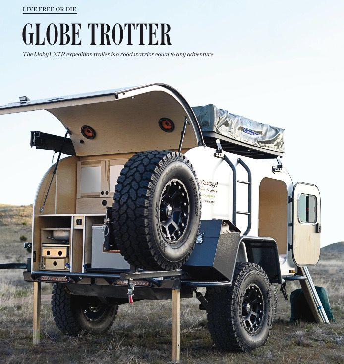 MOBILE GLOBE TROTTER The Moby1 XTR expedition trailer. As great as the outdoors is, you'd be hard-pressed to find a warm shower, climate-controlled sleeping quarters and a fully functional galley kitchen in the middle of the wilderness. Amenities include rechargeable power sources, hardwood cabinetry, a portable latrine, & options like a rooftop tent, solar panels & a tankless, on-demand hot water tank. It can even be pulled behind a motorcycle. Available for $18,500-plus.