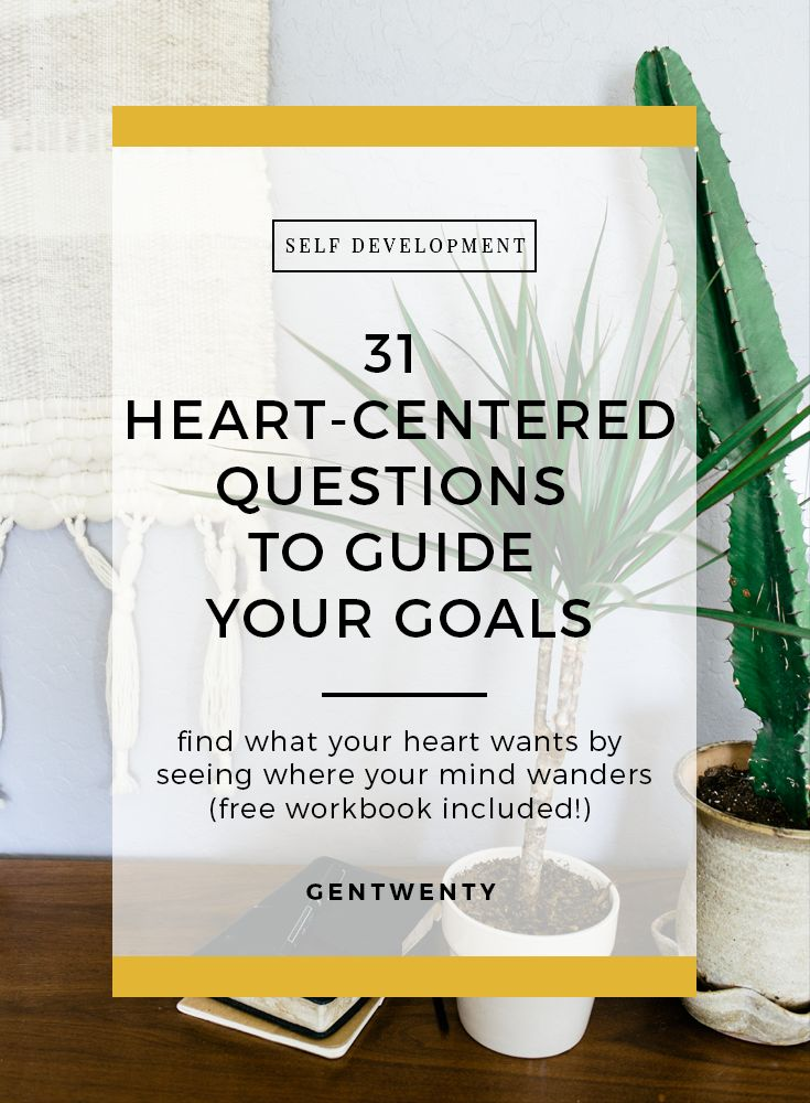 31 Heart Centered Questions To Guide Your Goals