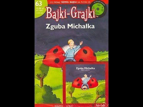 Zguba Michałka - Bajka Muzyczna