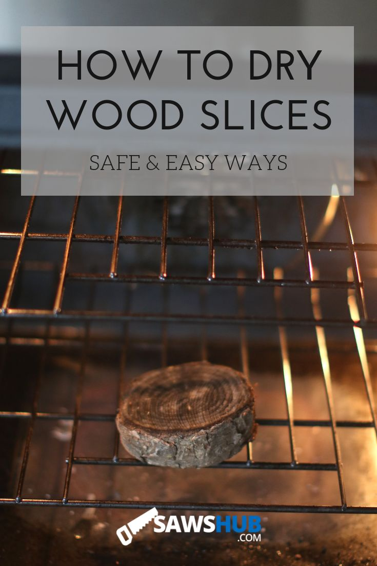 How to Dry Wood Slices and Discs Using the Oven