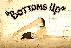 nose art bottoms up | Bottoms Up