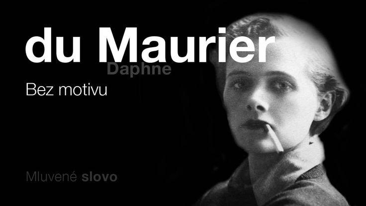 MLUVENÉ SLOVO - du Maurier, Daphne: Bez motivu (DETEKTIVK)