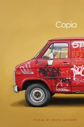 """""""Copia"""" by Erika Meitner '96"""