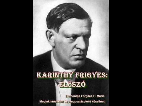 Karinthy Frigyes: Előszó - Üzenet tőlem - közkívánatra tőlem hallhatjáto...