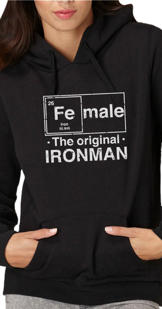 The Original Ironman Shirt! Fe Male, the original Ironman! Pick up this great hoodie. Or Grab it as a tank or tee. We even have stickers! Show you're women strong and proud.  #girlpower