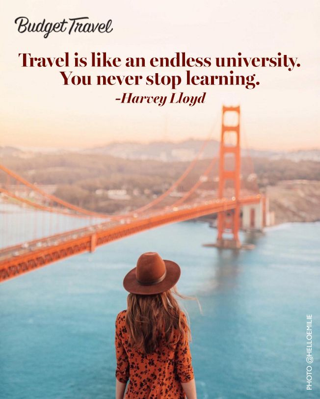 Travel is like an endless university You