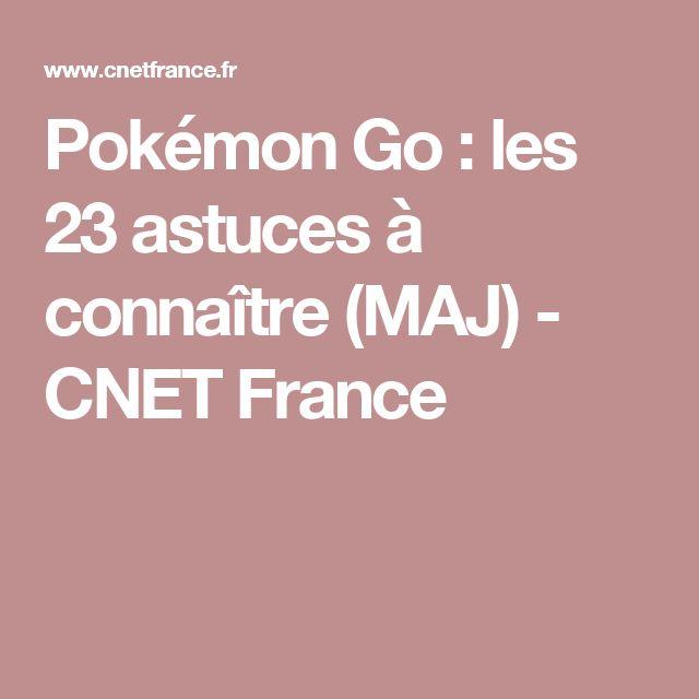 Pokémon Go: les 23 astuces à connaître (MAJ) - CNET France