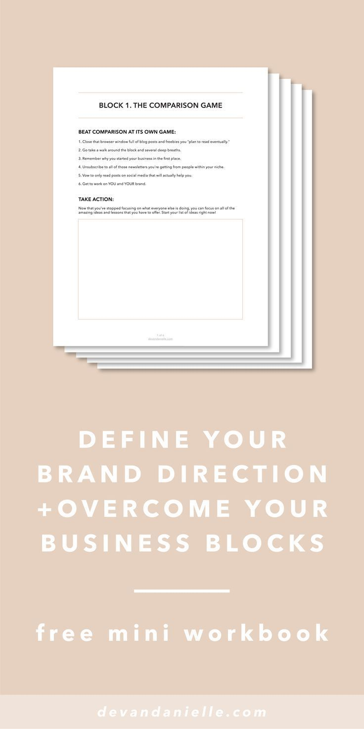 Define Your Brand Direction and Overcome Your Business Blocks with this free mini workbook by Devan Danielle If you've battled with the comparison game, lack of confidence, time management, consistency, and / or hearing crickets you need this mini workb