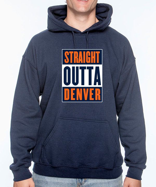 STRAIGHT OUTTA DENVER - Denver Broncos Hoodie by CrescentMoonCreative on Etsy