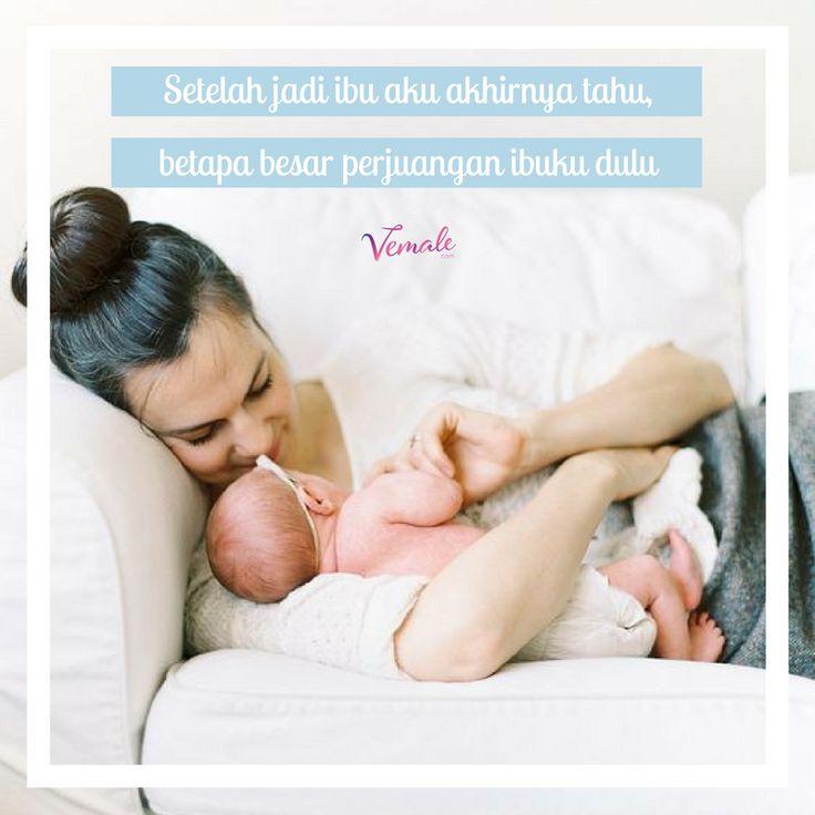 Ibu terima kasih atas perjuanganmu dulu, Kini aku tahu, aku dulu banyak melukaimu. Terima kasih ibu : dari anakmu yang kini telah menjadi ibu.  #vemaledotcom #ruangvemale #sharingajasis #vemalemom #mom #motherhood #motherlife #inspiration #inspiring #qotd #quote #quoteoftheday #march #good2share