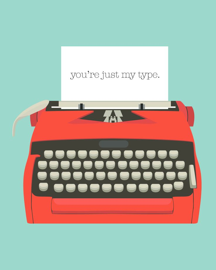 Free You're Just My Type Printables {in two different color combinations} from Oh So Lovely