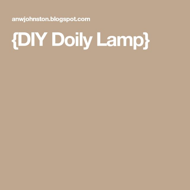 {DIY Doily Lamp}