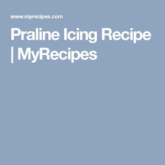 Praline Icing Recipe | MyRecipes