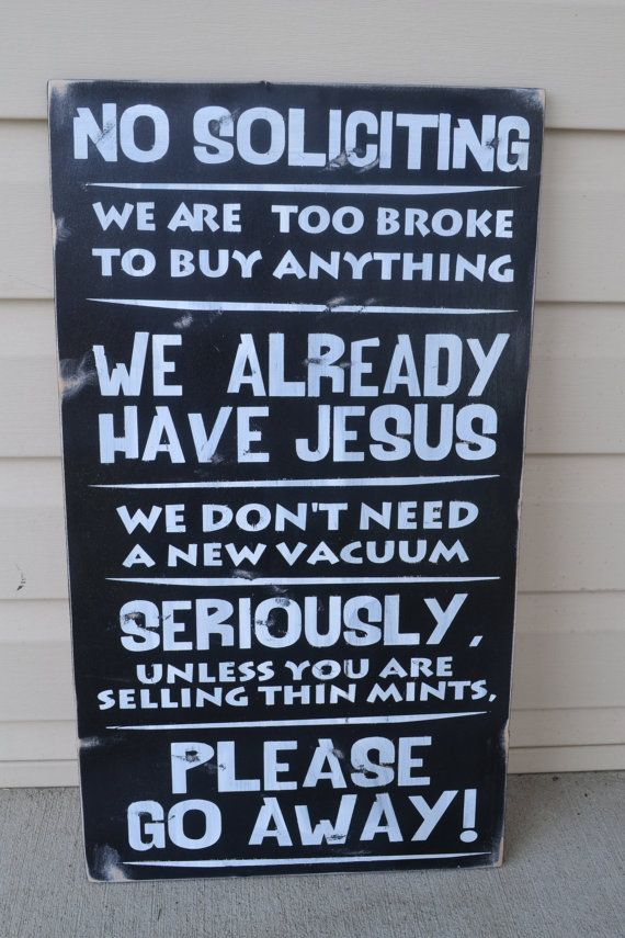 1000 images about fun things on pinterest keep calm - Funny soliciting signs ...