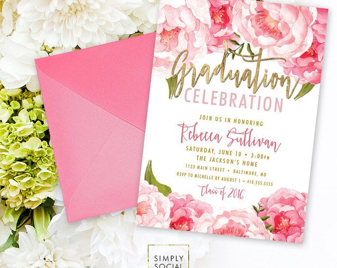 Floral Graduation Party Invitation - Pink Peony Ranunculus and Faux Gold Foil Watercolor Floral Boho Class of 2017 Printable