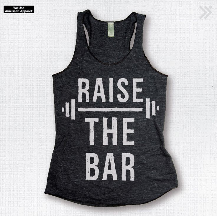 RAISE THE BAR Charcoal/White Eco-Tank, Gym Tank, Gym Top, Gym Shirt, Workout Tank, Workout Top by everfitte on Etsy https://www.etsy.com/listing/236049111/raise-the-bar-charcoalwhite-eco-tank-gym