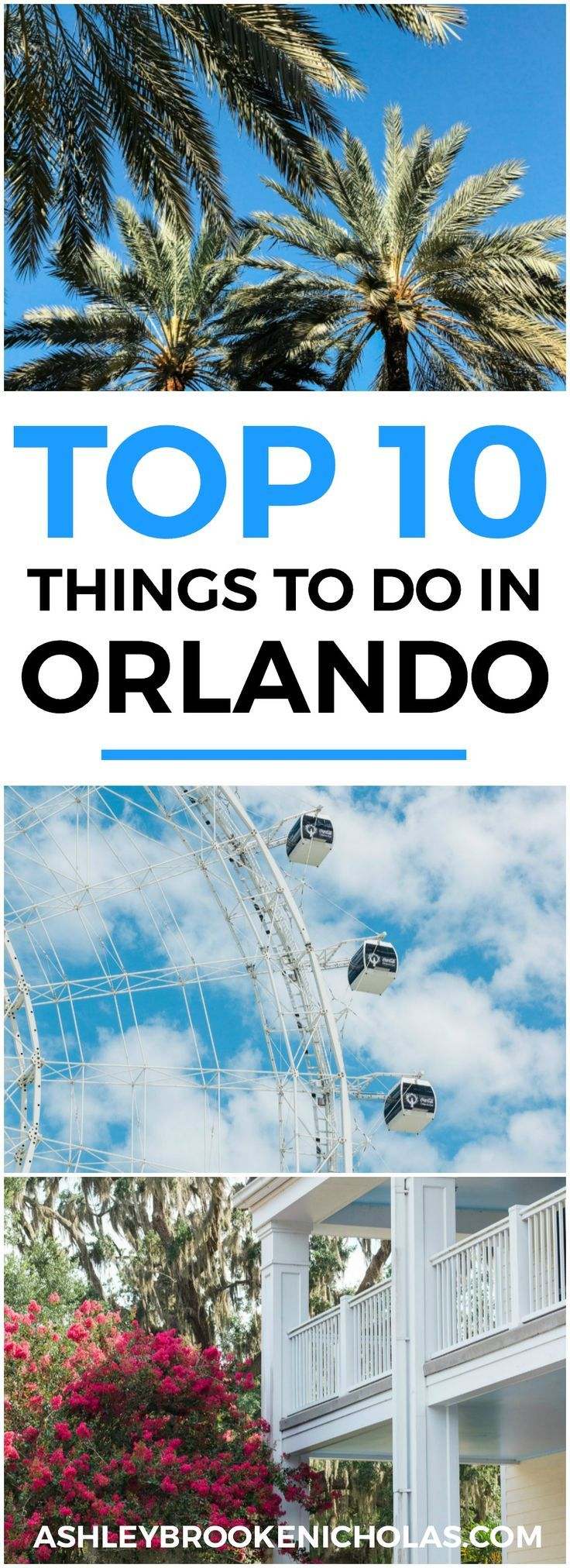 Planning a trip to Orlando? I've rounded up the top 10 things to do in Orlando, Florida, that are guaranteed to make your trip a success. Whether you're moving to Orlando or just headed in on vacation, you will LOVE this list of fun activities in Orlando by Florida travel blogger Ashley Brooke Nicholas #CORTatHome sponsored by   @cortfurniture   affordable travel tips, orlando vacation tips, vacation tips, orlando eye, leu gardens, universal studios, islands of adventure, disney, disney…