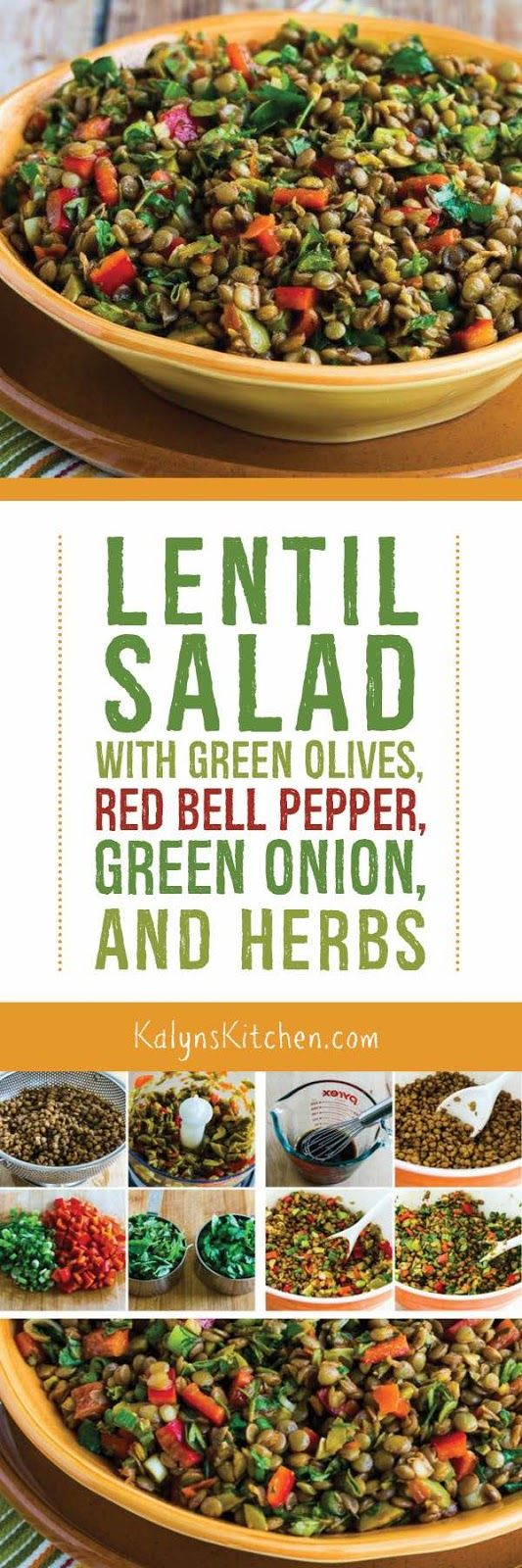 Lentil Salad with Green Olives, Red Bell Pepper, Green Onion, and Herbs found on KalynsKitchen.com
