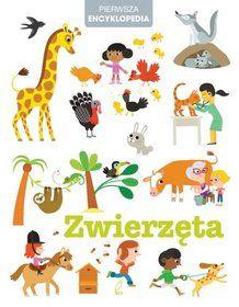 Pierwsza encyklopedia. Zwierzęta-Opracowanie zbiorowe