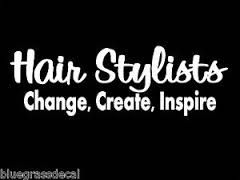 quotes about hair stylist - Google Search