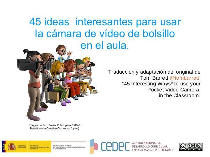 """45 ideas para el uso del móvil en el aula. CeDeC. Prueba de gestión de """"Content Curator""""."""