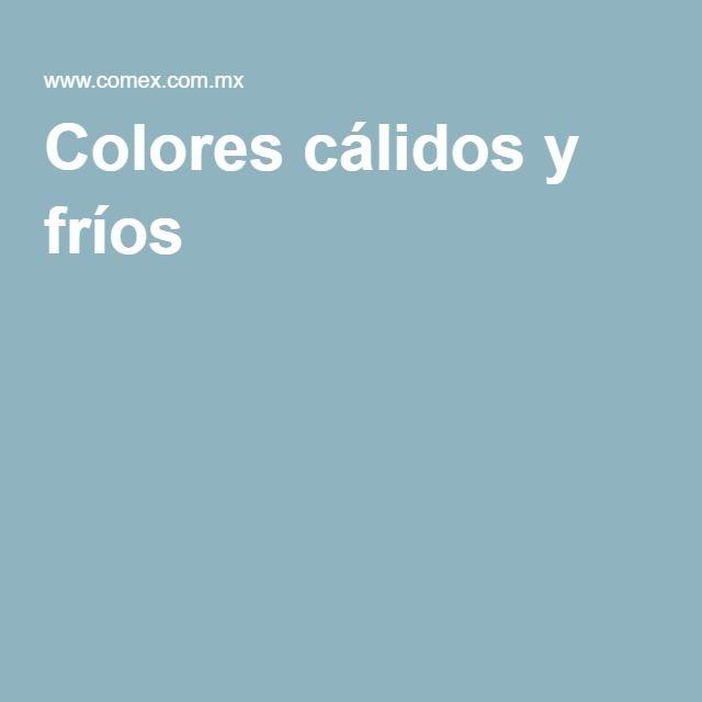 M s de 25 ideas incre bles sobre colores calidos y frios - Colores calidos frios ...