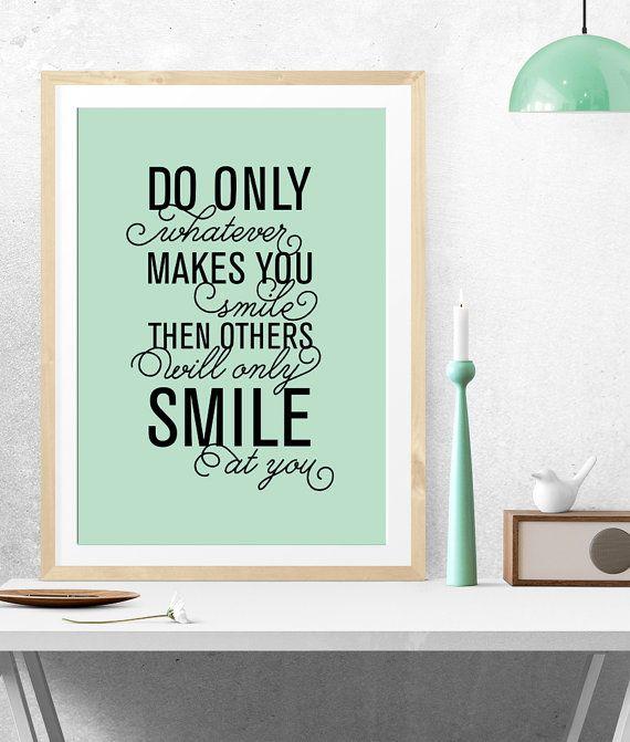 Do only what makes you smile, Poster stampabile, Poster artistico, Arte stampabile, Decorazione pareti, Download istantaneo,Arte digitale