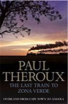 The Last Train to Zona Verde by Paul Theroux – review | Books | The Observer