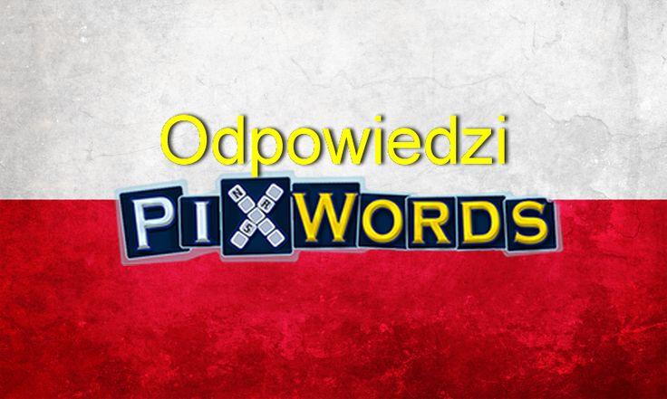 Odpowiedzi PixWords http://odpowiedzi.pixwords.co.uk/