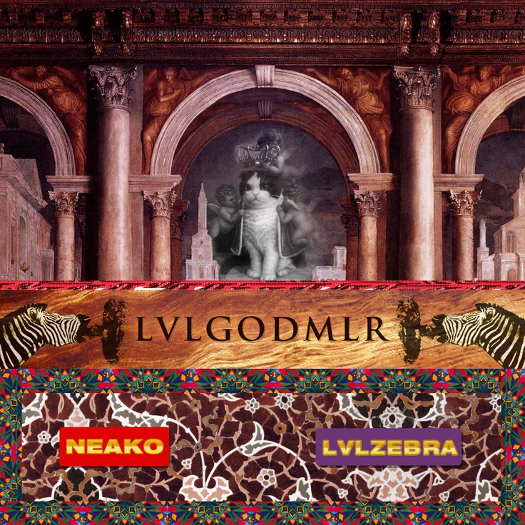 NEAKO - LVLGODMLR Art by MUDVSSR