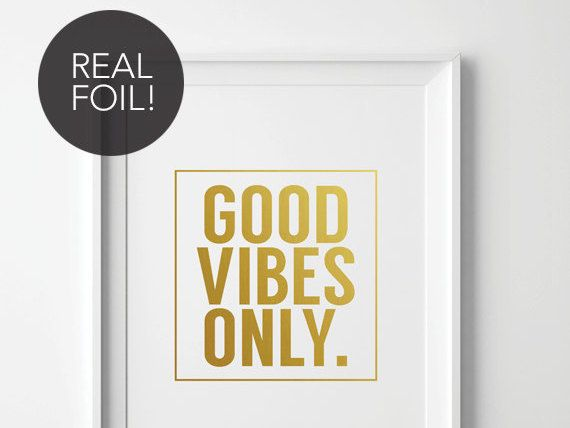 Real Foil Print, Good Vibes Only Print, Good Vibes Only, Good Vibes Only Poster, Good Vibes Only Quote, Foil Print, Foil Typography Print