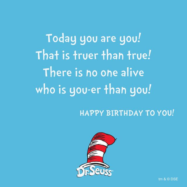 Dr Suess Quote | Happy Birthday To You!