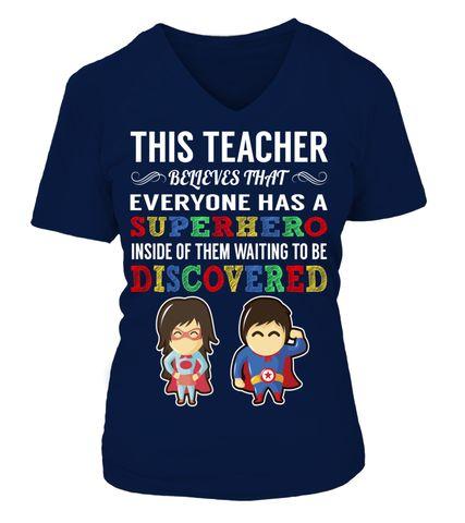 Everyone has a Superhero Teacher T-Shirt/Hoodie/Long sleeves/V-Neck