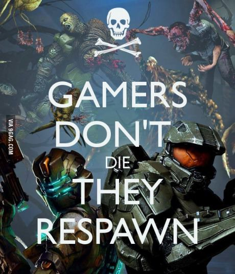 See you at the respawn point. P.S. I am moving a lot of stuff over to my Gamer board so It is all in one place.