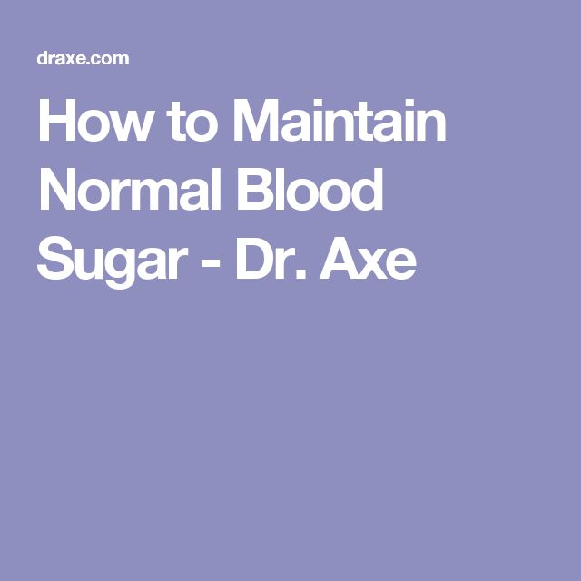 How to Maintain Normal Blood Sugar - Dr. Axe