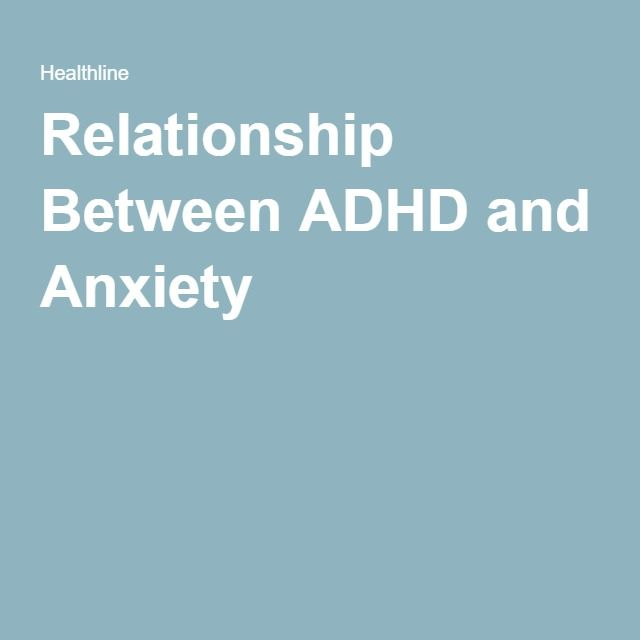 Relationship Between ADHD and Anxiety