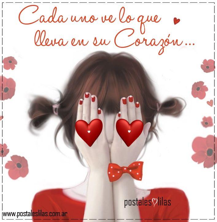 Cada uno ve lo que lleva en su corazon...   #postaleslilas  #amor