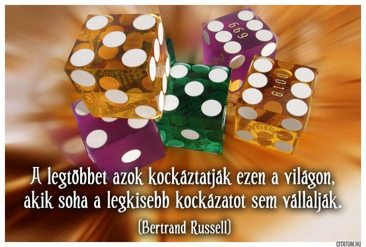 Bertrand Russell idézete a kockázatról.