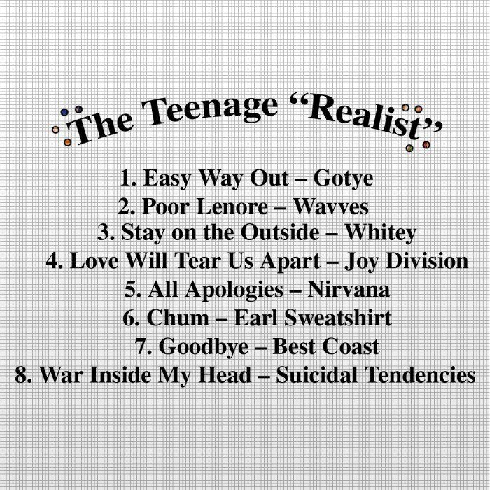 Friday Playlist: The Teenage Realist