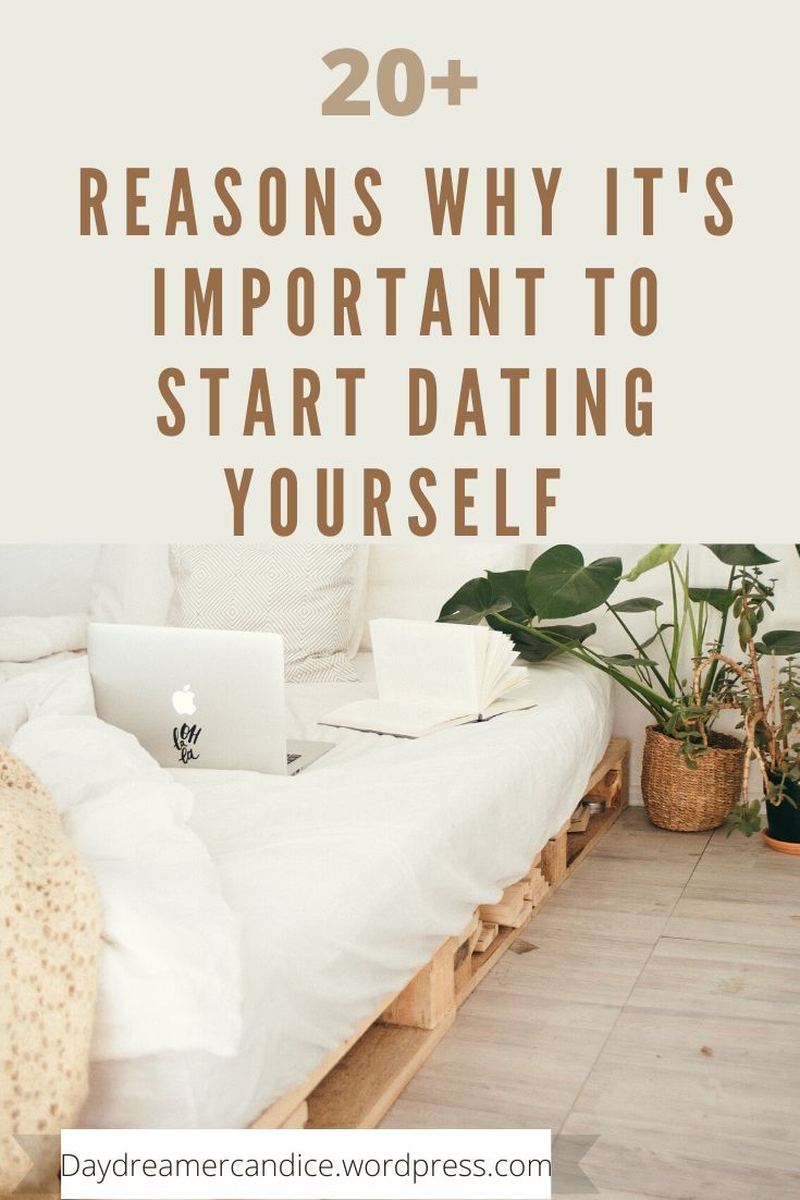 Reasons to start dating