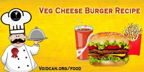 Voidcan.org share with you simple and easy recipe of Cheese burger which you can try yourself and make your love ones happy.