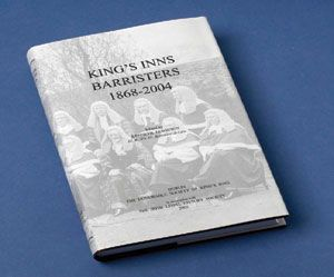 King's Inns Barristers 1868-2004 (ed. Kenneth Ferguson)  Published by King's Inns (2005), this is a companion volume for, and continuation of, King's Inns Admission Papers 1607-1867 (Dublin, 1982).  Price - €20.00 Available at kingsinns.ie
