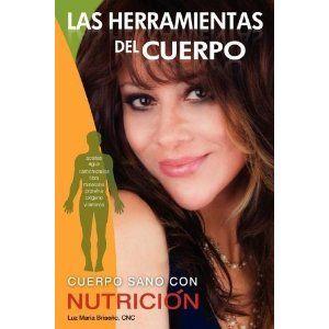 Las Herramientas Del Cuerpo by Luz Maria Briseno