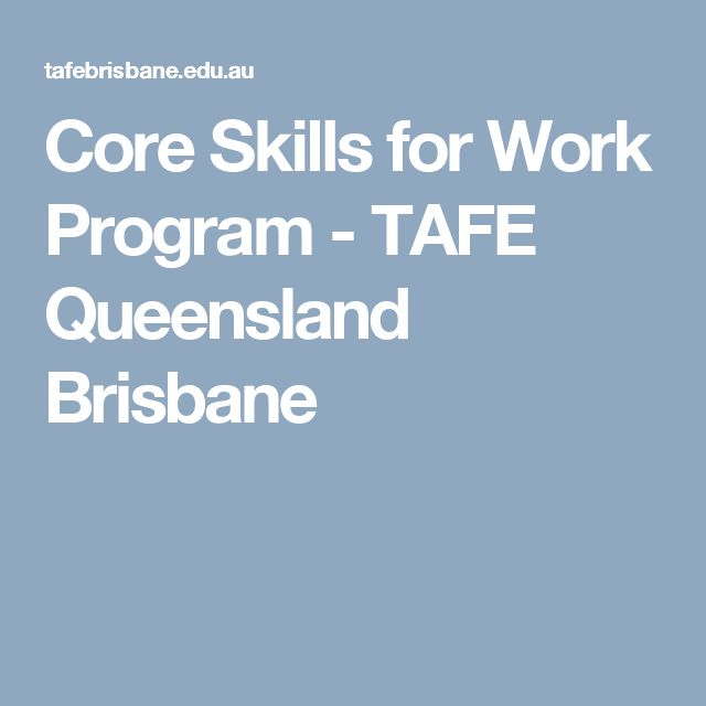 Core Skills for Work Program - TAFE Queensland Brisbane