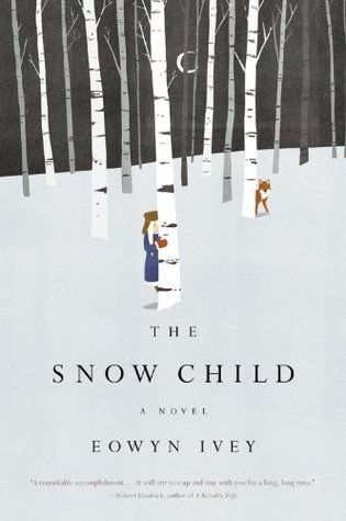 The Snow Child by Eowyn Ivey --Alaska, 1920: a brutal place to homestead--and especially tough for recent arrivals Jack and Mabel. Childless, they are drifting apart. In a moment of levity during the season's first snowfall, they build a child out of snow. The next morning the snow child is gone--but they glimpse a young, blonde-haired girl running through the trees.~ terrific read