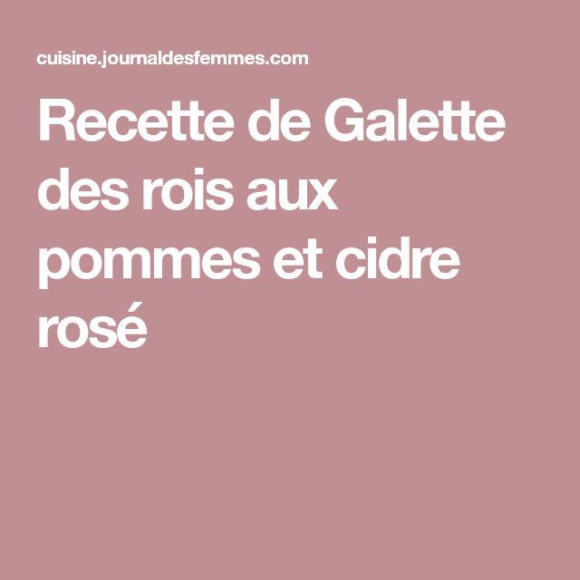 Recette de Galette des rois aux pommes et cidre rosé